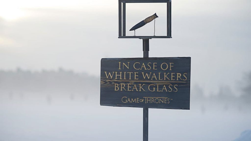 In Case of White Walkers - Break Glass